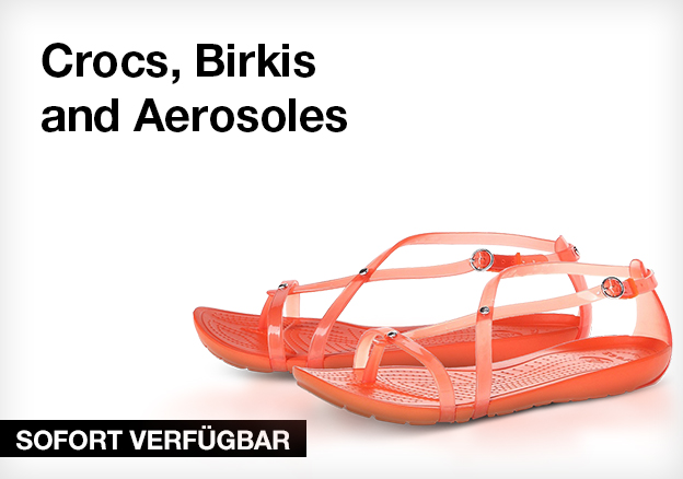Crocs, Birkis and Aerosoles