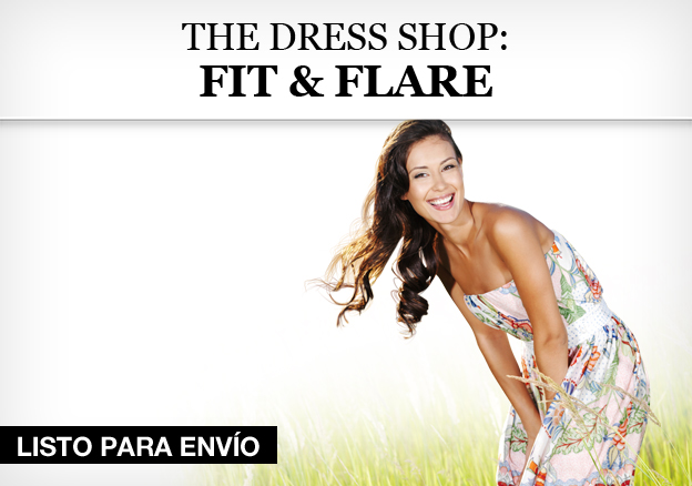 The Dress Shop: Fit & Flare!