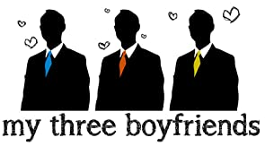 My Three Boyfriends