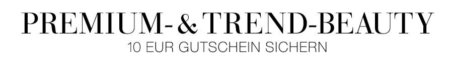 10 EUR Gutschein beim Kauf von ausgewählten Premium- und Trend-Beauty-Produkten im Wert von 30 EUR